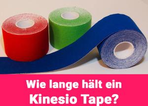 Wie lange halten Kinesio Tapes?
